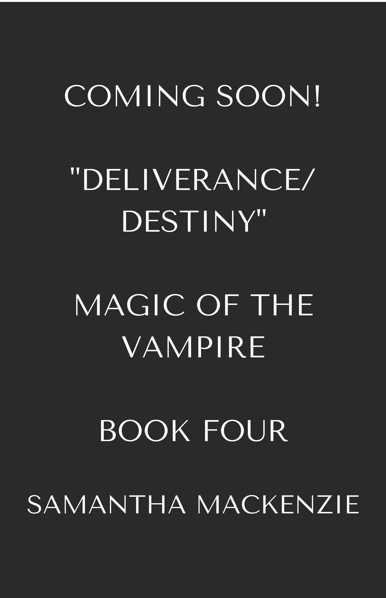 Deliverance Destiny Magic of the Vampire Samantha MacKenzie