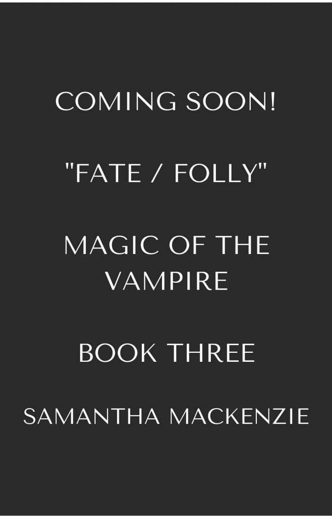 Fate Folly Magic of the Vampire Samantha MacKenzie