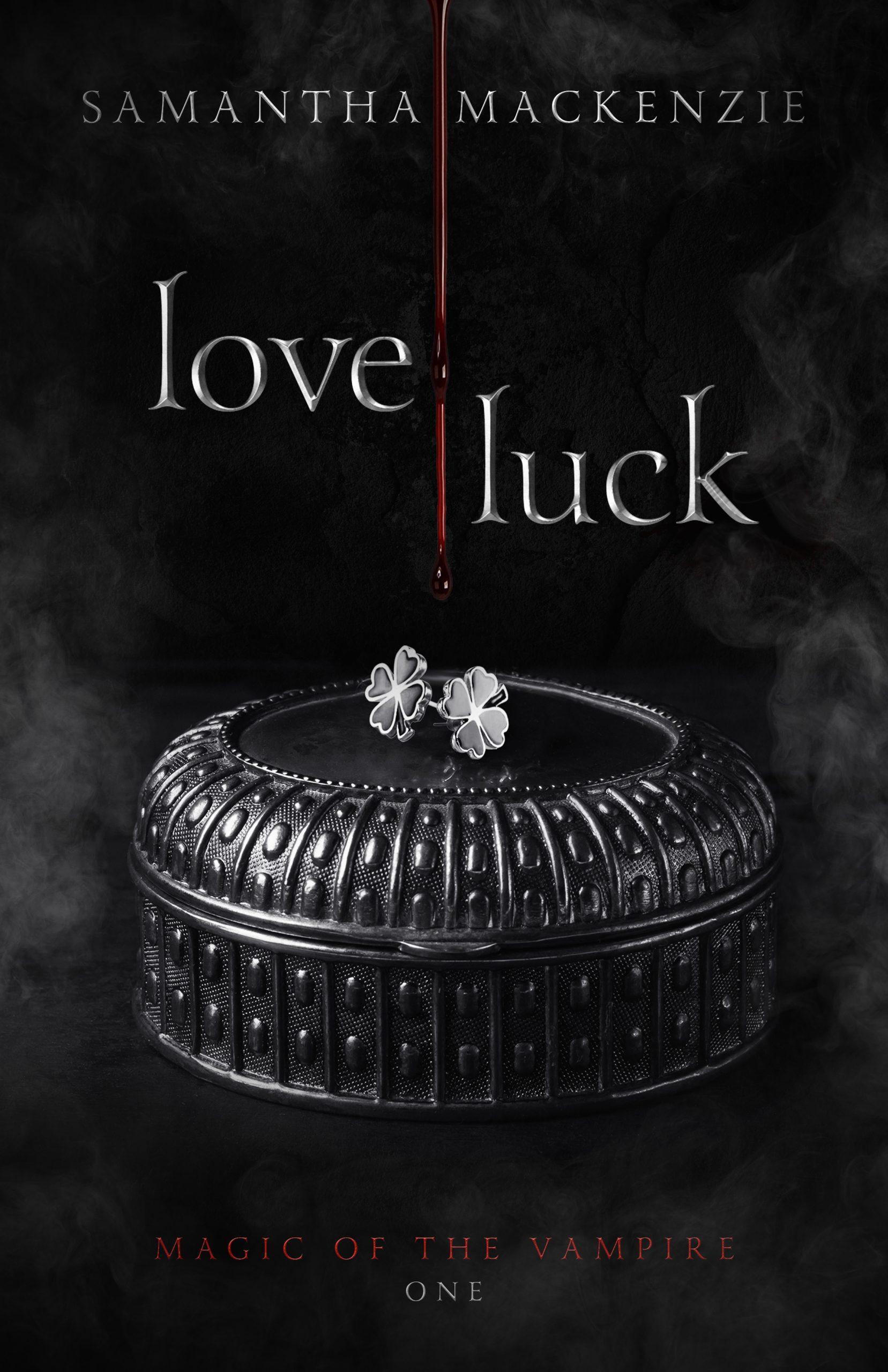 Love Luck Magic of the Vampire Samantha MacKenzie