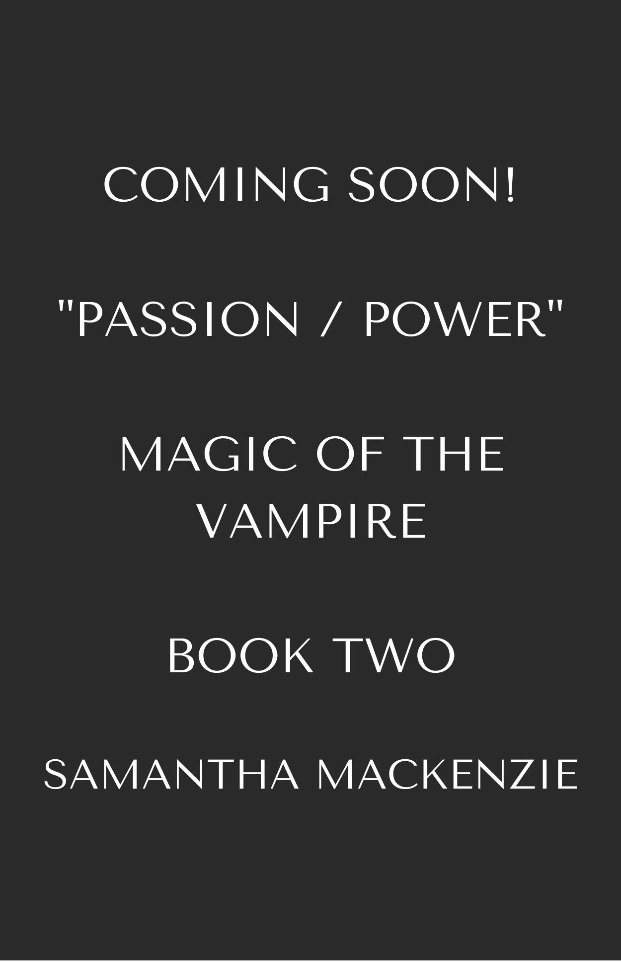 Passion Power Magic of the Vampire Samantha MacKenzie