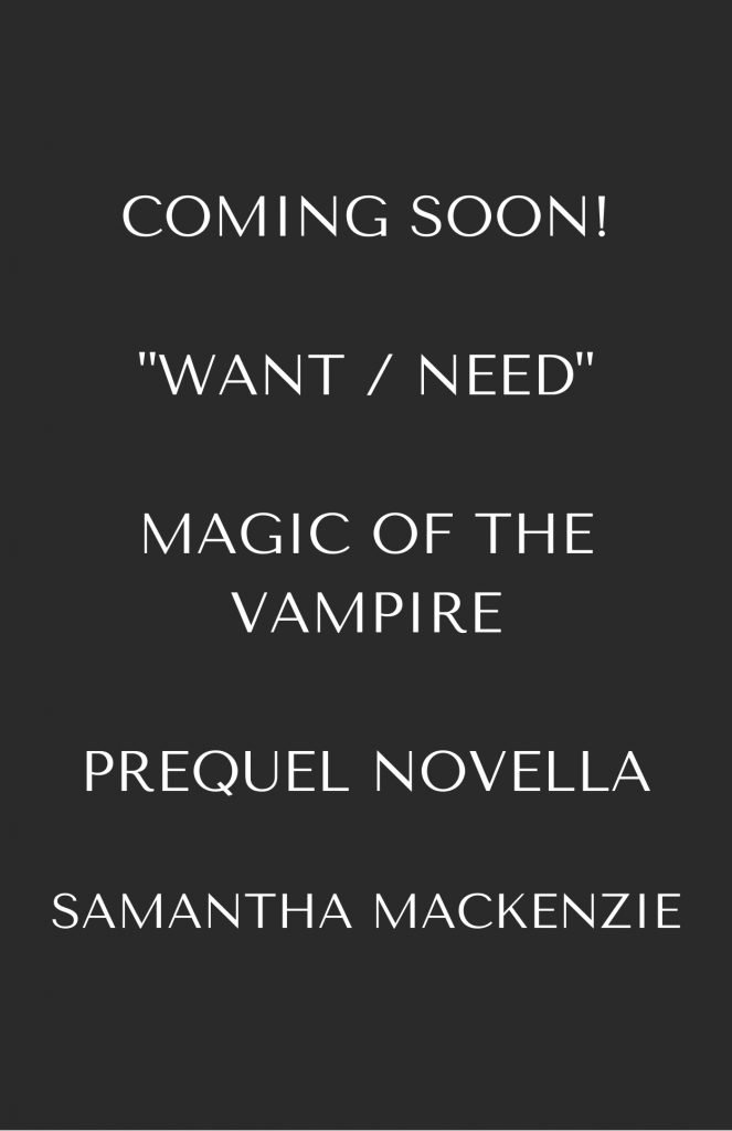 Want Need Magic of the Vampire Samantha MacKenzie