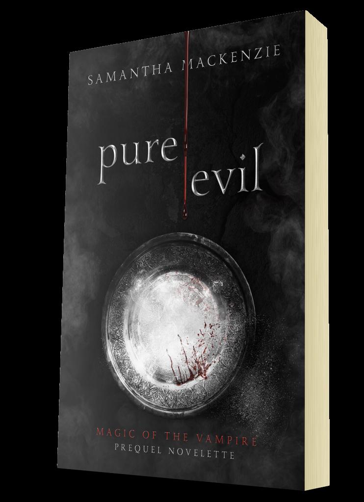 Pure Evil Magic of the Vampire Samantha MacKenzie